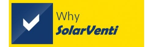 Why SolarVenti?